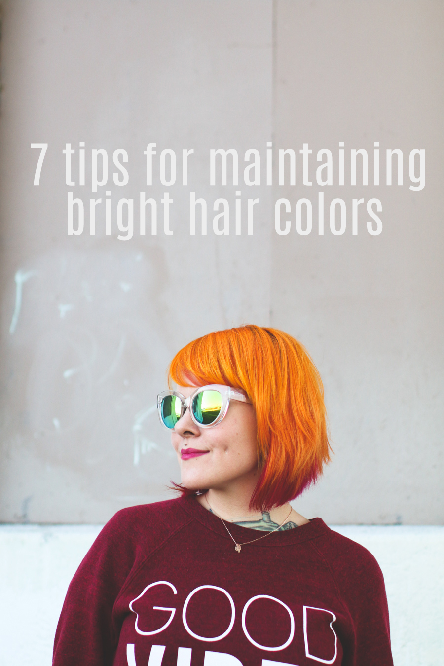 7 tips for maintaining bright hair colors - The Dainty Squid